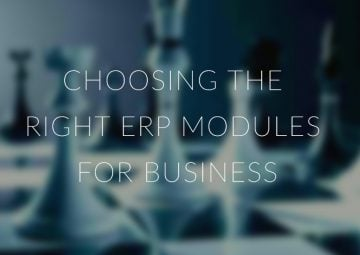 Choosing the right ERP modules for a business