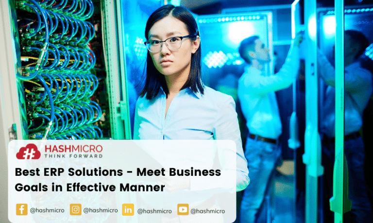 Best ERP Solutions – Meet Business Goals in an Effective Manner
