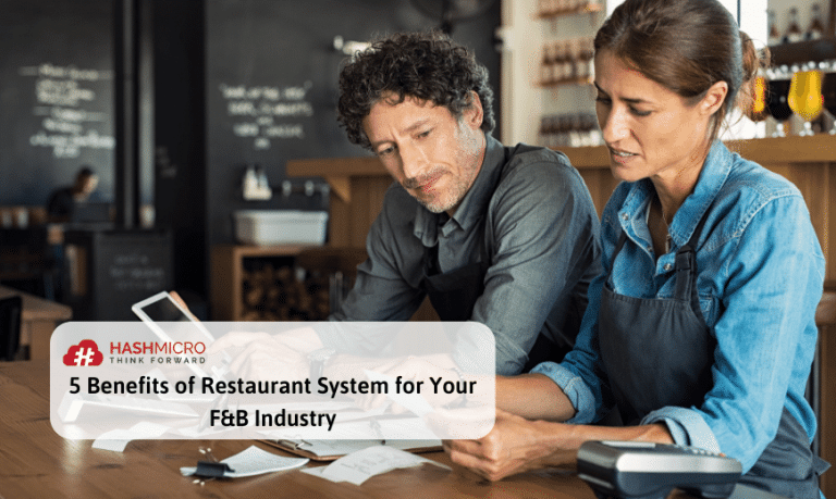 5 Benefits of Restaurant System for Your F&B Industry
