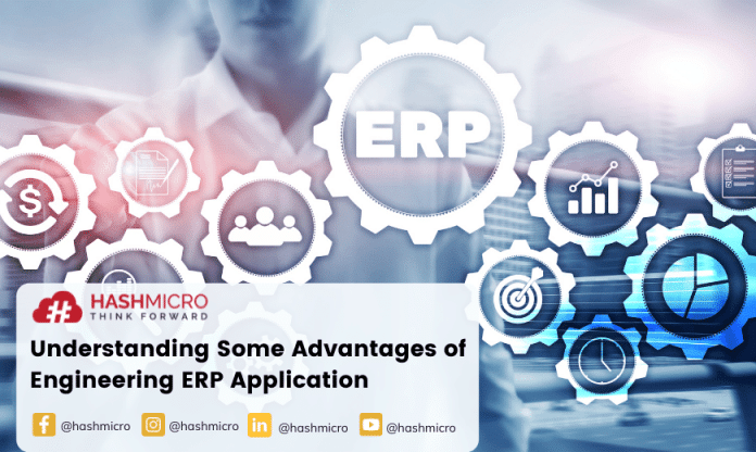 Understanding Some Advantages of Engineering ERP Application