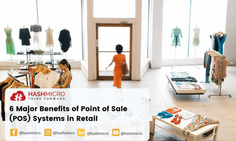 6 Major Benefits of Point of Sale (POS) Systems in Retail