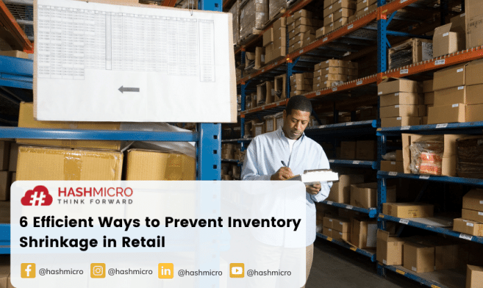 6 Efficient Ways to Prevent Inventory Shrinkage in Retail