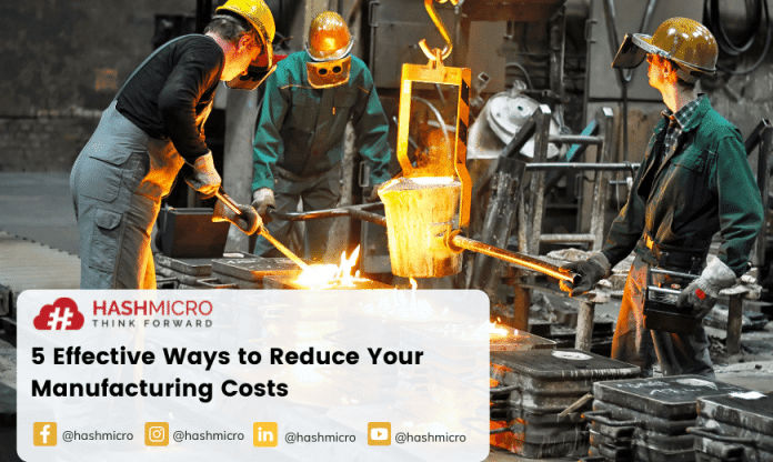 5 Effective Ways to Reduce Your Manufacturing Costs