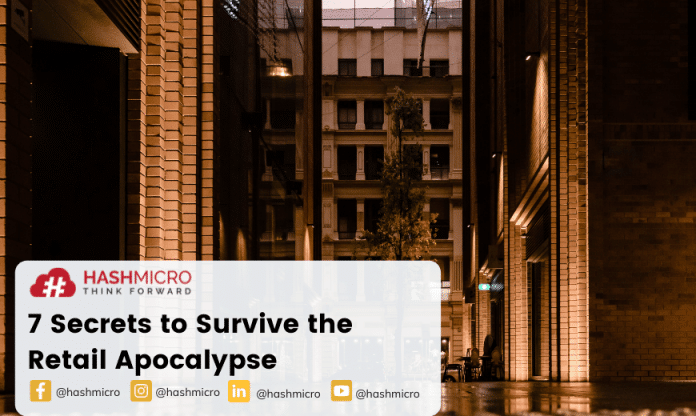 7 Secrets to Survive the Retail Apocalypse