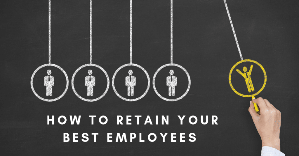 5 Effective Ways to Retain Your Best Employees