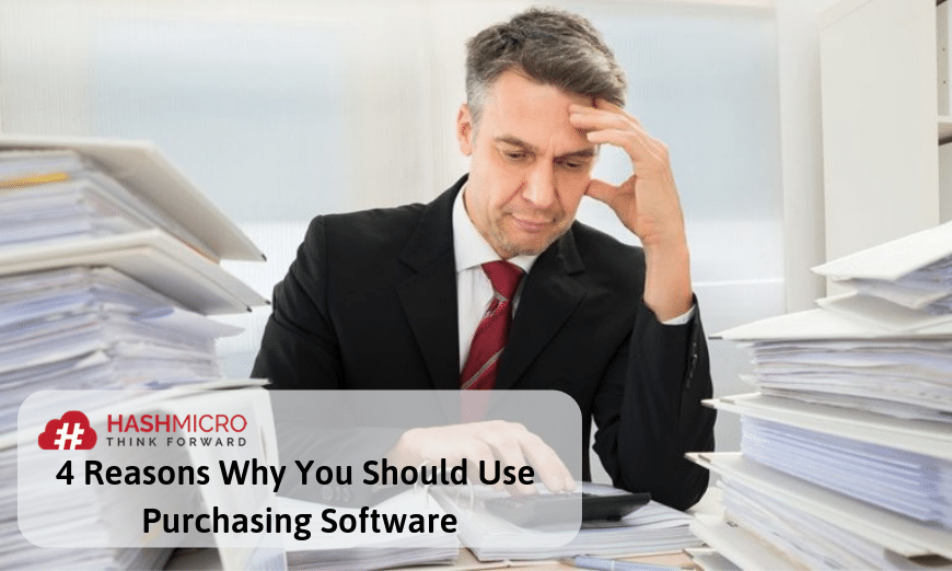 4 Reasons Why You Should Use Purchasing Software