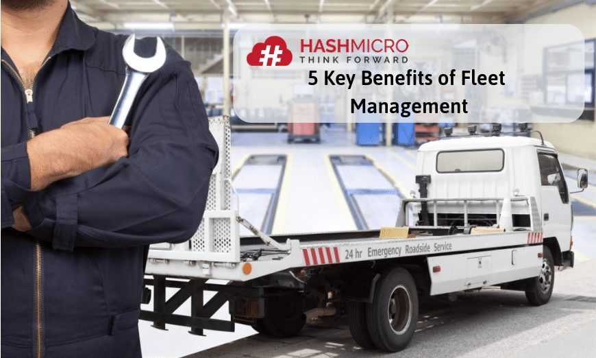 5 Key Benefits of Fleet Management