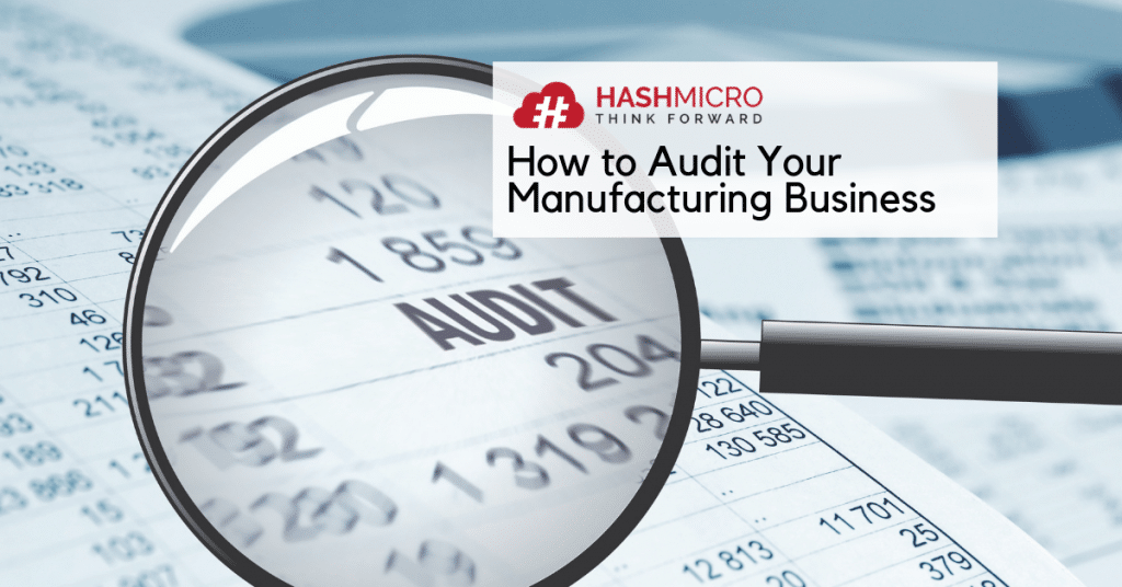 Easy Audit Procedures for Manufacturing Companies