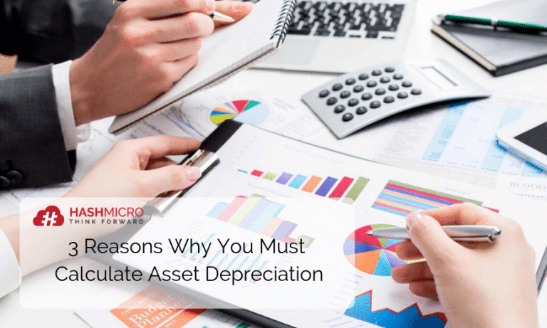 3 Reasons Why You Must Calculate Asset Depreciation