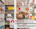 3 Vital Processes in Restaurant Inventory Management