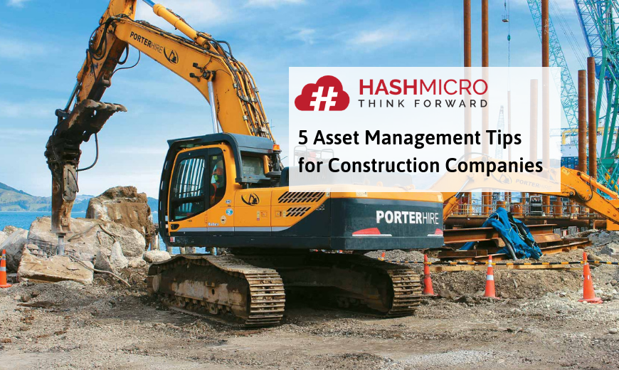 5 Asset Management Tips for Construction Companies