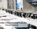 5 Mistakes in Manufacturing Production Planning