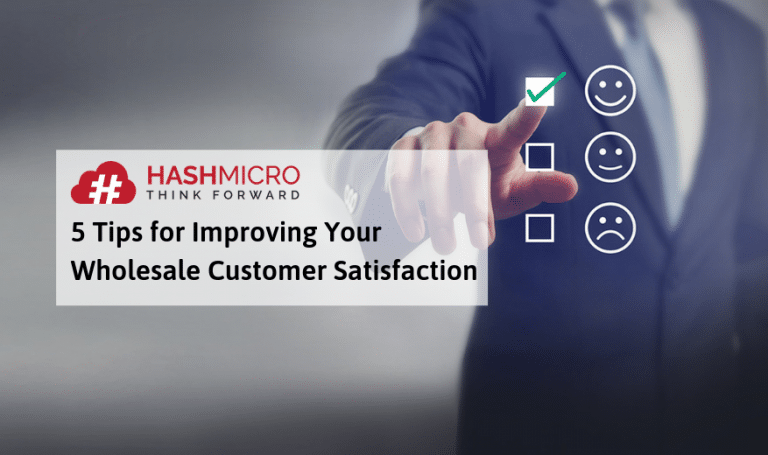 5 Tips for Improving Your Wholesale Customer Satisfaction