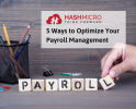 5 Ways to Optimize Your Payroll Management
