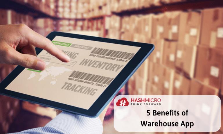 5 Benefits of Warehouse App