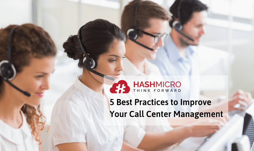 5 Best Practices to Improve Your Call Center Management