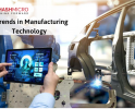 6 Manufacturing Technology Trends That You Must Follow