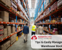 Tips to Manage Item Stocks in Your Warehouse