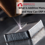 What is Additive Manufacturing and How ERP Can Help IT (3)