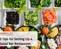 10 Tips for Setting Up a Salad Bar Restaurant