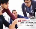 5 Best School Software in Indonesia