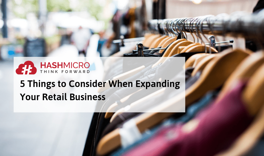 5 Things to Consider When Expanding Your Retail Business