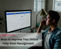 5 Extra Ways to Improve Online Help Desk Management