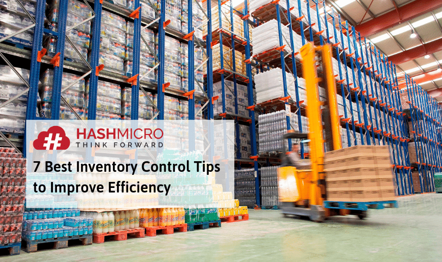7 Best Inventory Control Tips to Improve Efficiency