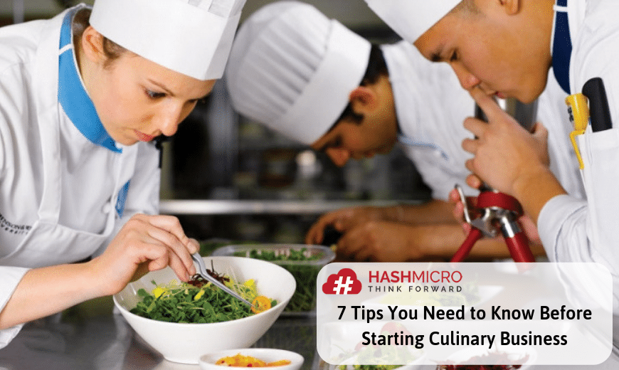 7 Tips You Need to Know Before Starting Culinary Business