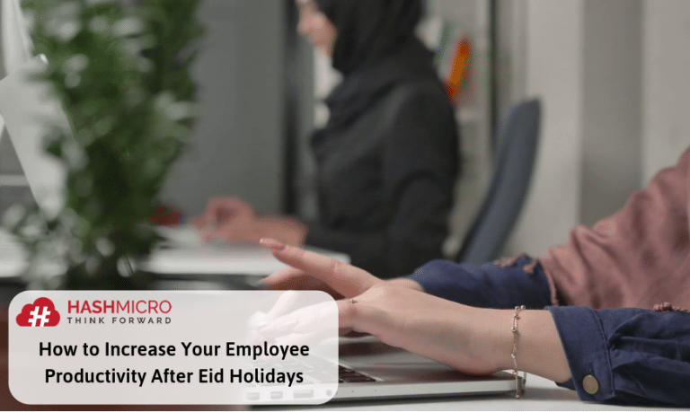 How to Increase Your Employee Productivity After Eid Holiday