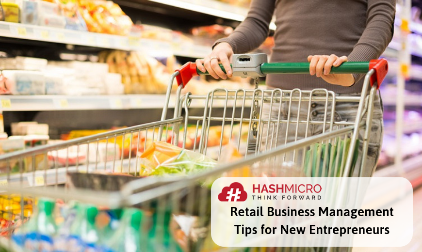 Retail Business Management Tips for New Entrepreneurs