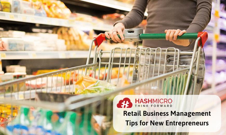 Retail Business Management Tips for New Entrepreneurs