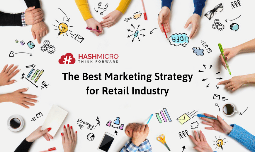The Best Marketing Strategy for Retail Industry