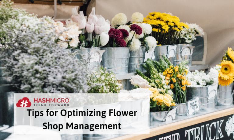 Tips for Optimizing Flower Shop Management