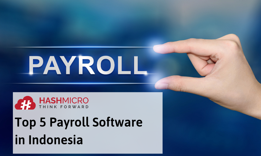 Top 5 Payroll Software in Indonesia