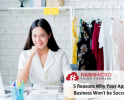 5 Reasons Why Your Apparel Business Won't be Successful
