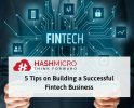 5 Tips on Building a Successful Fintech Company