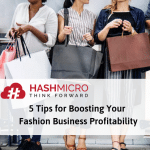 5 Tips for Boosting Your Fashion Business Profitability