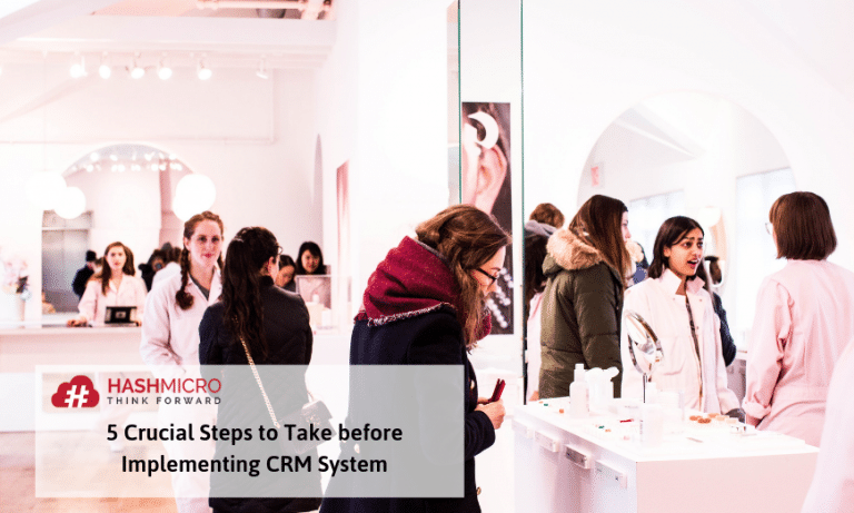 5 Crucial Steps to Take before Implementing CRM System