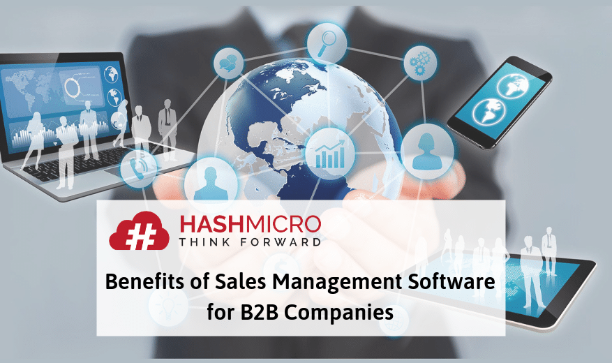 7 Benefits of Sales Management Software for B2B Companies