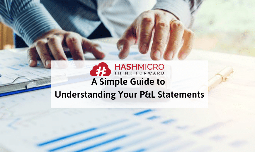 A Simple Guide to Understanding Profit and Loss Statements