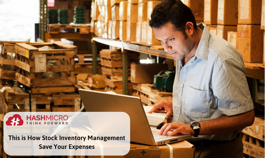 This is How Stock Inventory Management Save Your Business Expenses