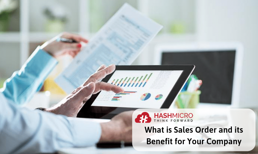 What is Sales Order and its Benefit for Your Company