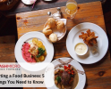 Starting a Food Business: 5 Things You Need to Know