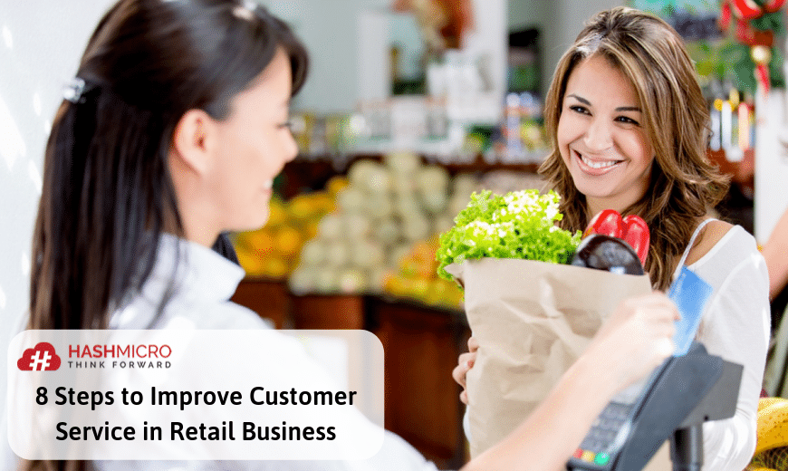 8 Steps to Improve Customer Service in Retail Business