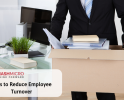 The Best Way to Reduce Employee Turnover