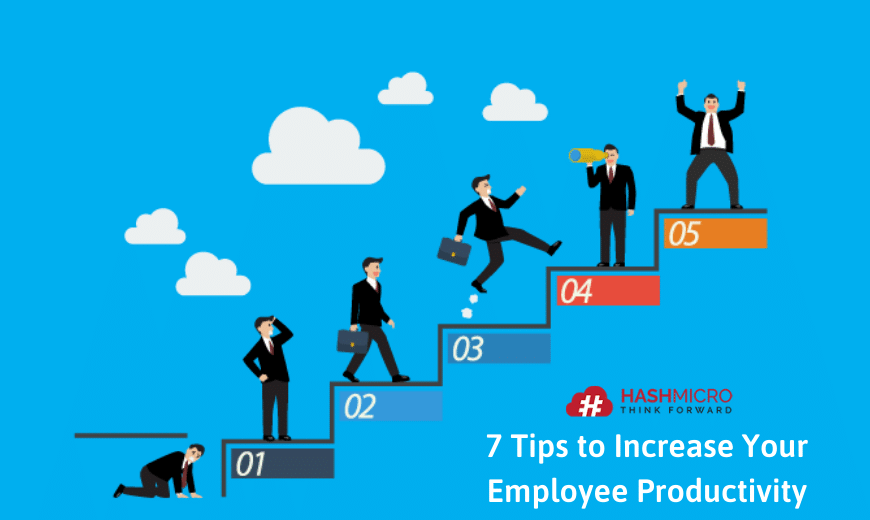 7 Tips to Increase Your Employee Productivity