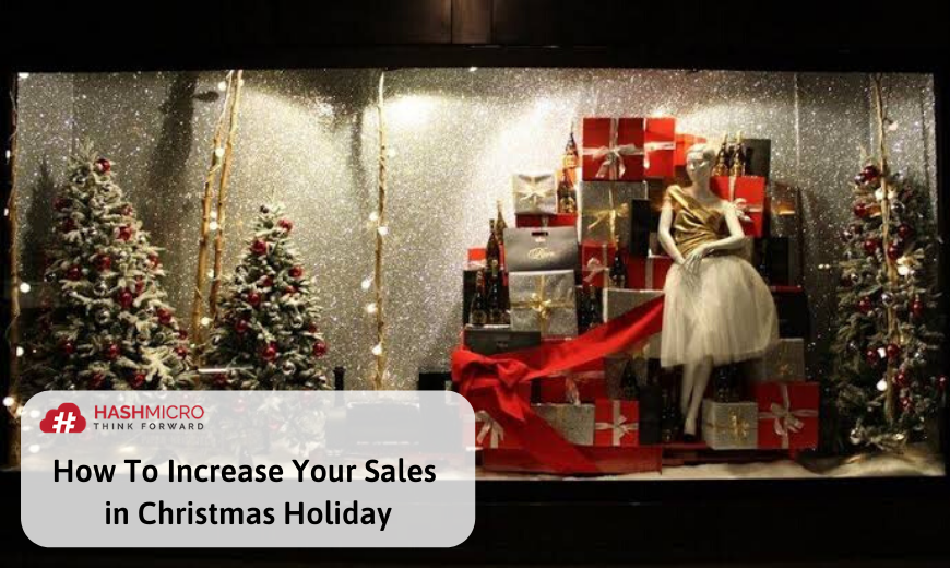 How To Increase Your Sales in Year End Holiday
