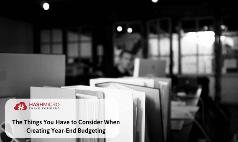 Things You Have to Consider When Preparing Year-End Budgeting