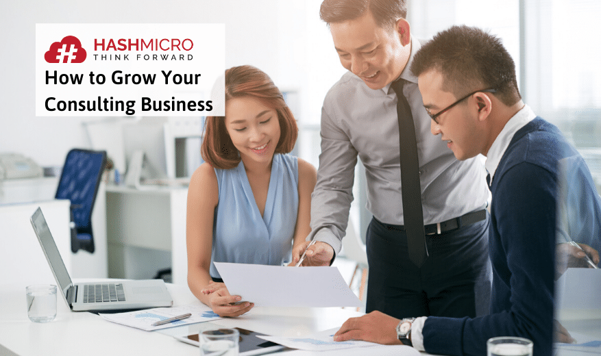 7 Essential Tips on How to Grow Your Consulting Business